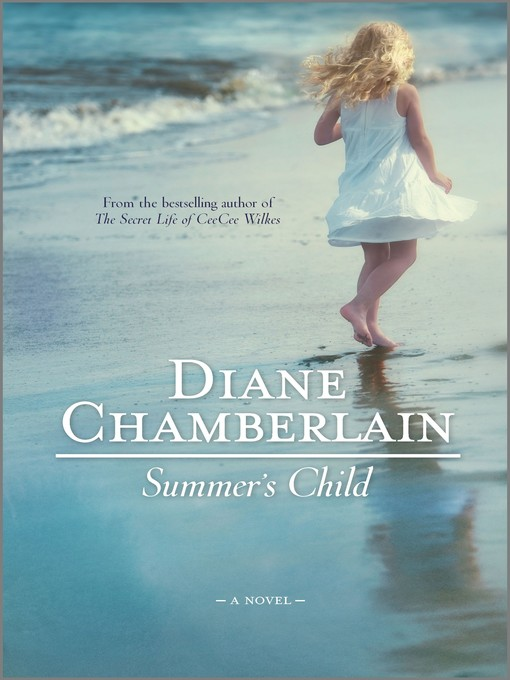 Title details for Summer's Child by Diane Chamberlain - Wait list