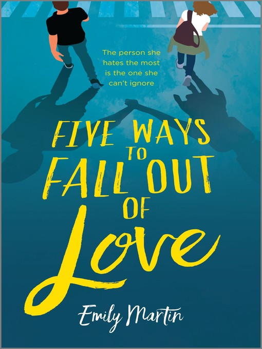 Title details for Five Ways to Fall Out of Love by Emily Martin - Wait list
