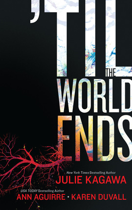Title details for 'Til The World Ends by Julie Kagawa - Available