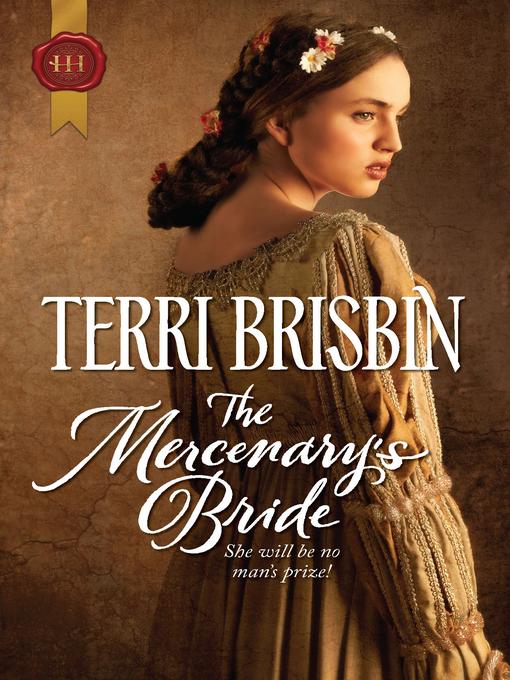 Title details for The Mercenary's Bride by TERRI BRISBIN - Wait list