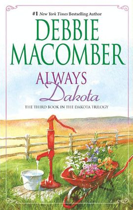 Title details for Always Dakota by Debbie Macomber - Available