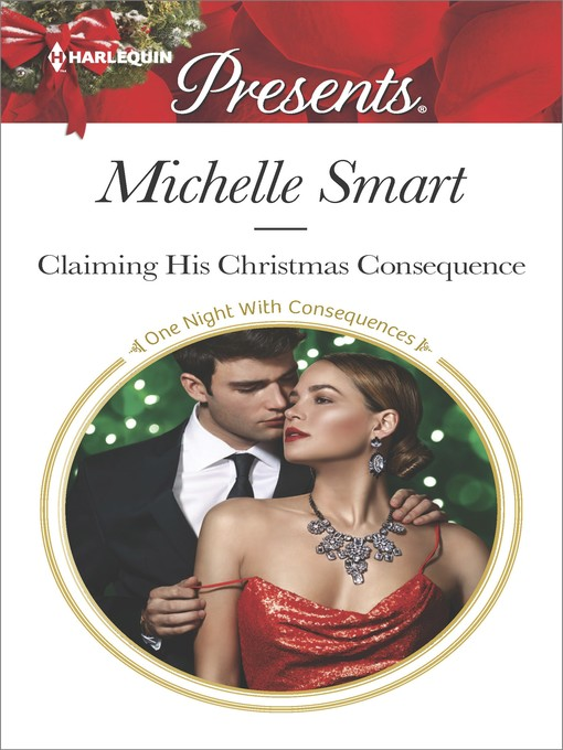 Title details for Claiming His Christmas Consequence by Michelle Smart - Wait list
