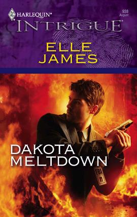 Title details for Dakota Meltdown by Elle James - Available