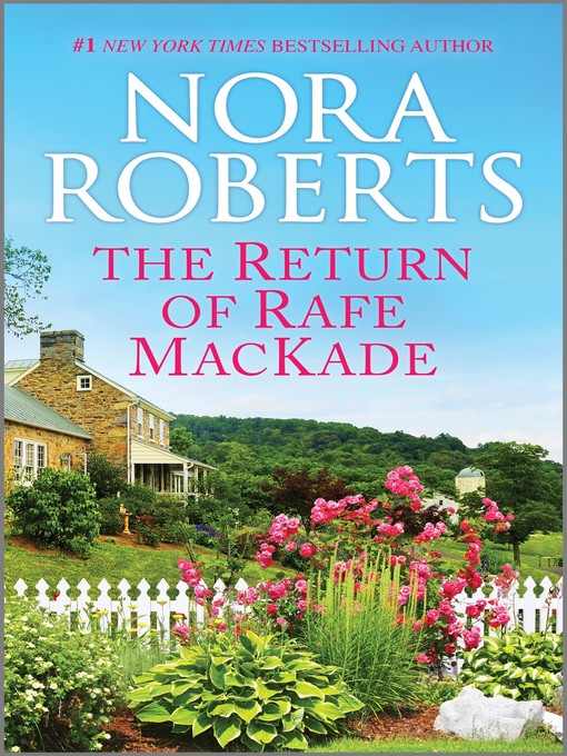 Title details for The Return of Rafe MacKade by Nora Roberts - Wait list