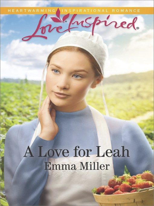 Title details for A Love for Leah by Emma Miller - Wait list