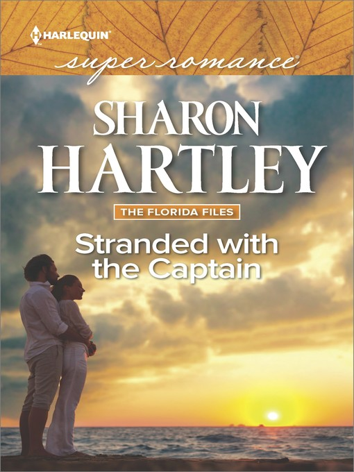 Title details for Stranded with the Captain by Sharon Hartley - Available