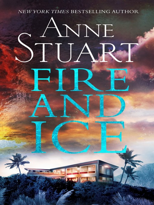 Title details for Fire and Ice by Anne Stuart - Available