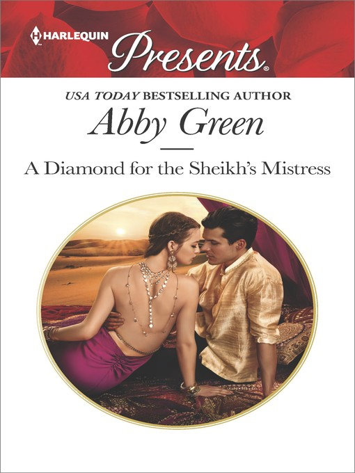 Title details for A Diamond for the Sheikh's Mistress by Abby Green - Wait list