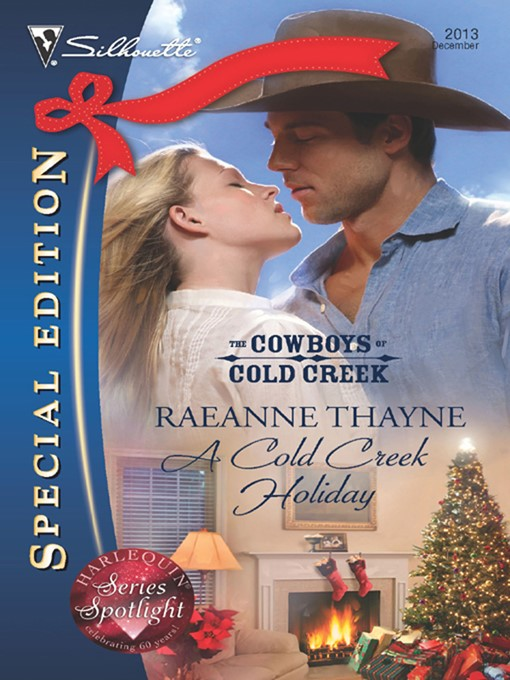 Title details for A Cold Creek Holiday by RaeAnne Thayne - Available