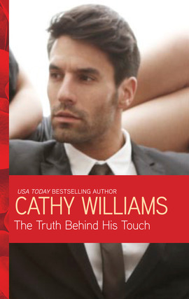 Title details for The Truth Behind His Touch by Cathy Williams - Available