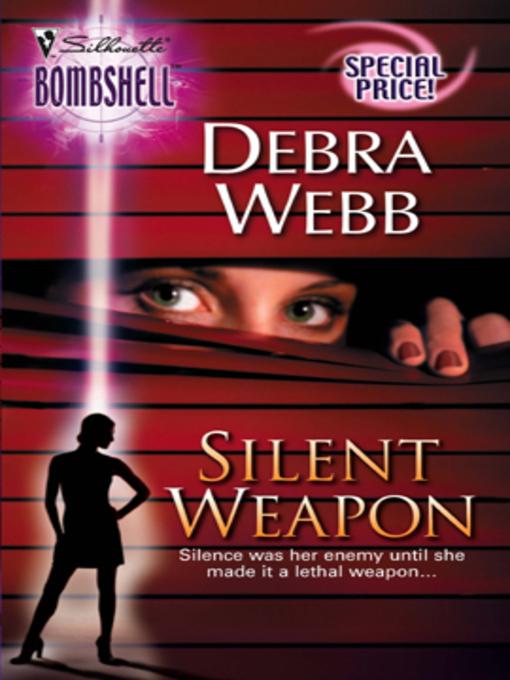 Title details for Silent Weapon by Debra Webb - Wait list