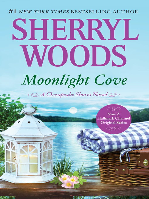 Title details for Moonlight Cove by Sherryl Woods - Available