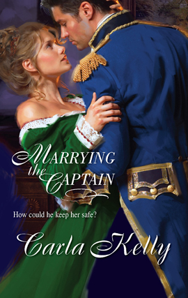 Title details for Marrying the Captain by Carla Kelly - Available