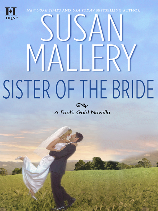 Title details for Sister of the Bride by Susan Mallery - Wait list