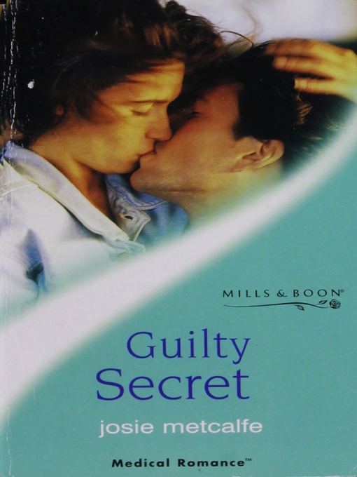 Title details for Guilty Secret by Josie Metcalfe - Available