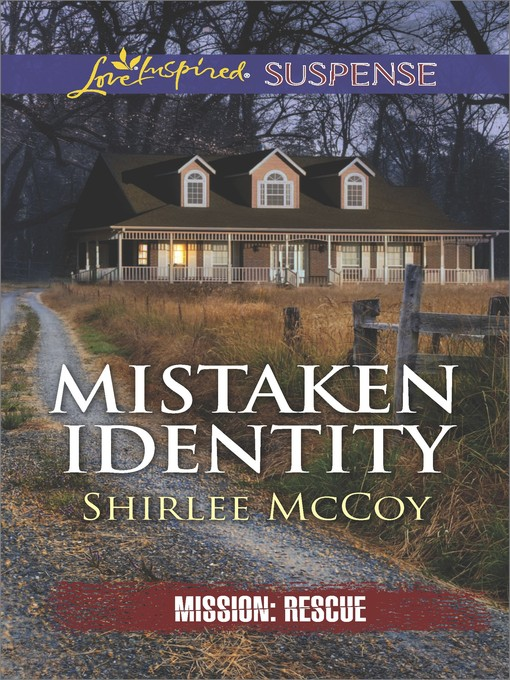 Title details for Mistaken Identity by Shirlee McCoy - Wait list