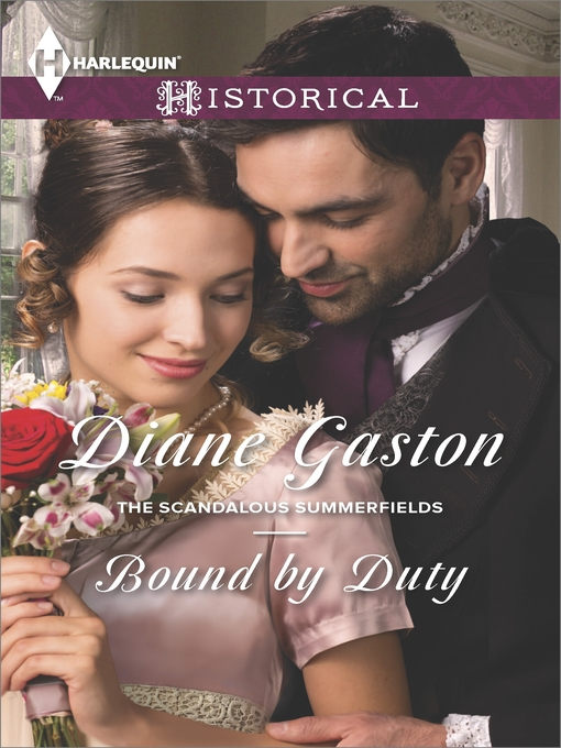 Title details for Bound by Duty by Diane Gaston - Wait list