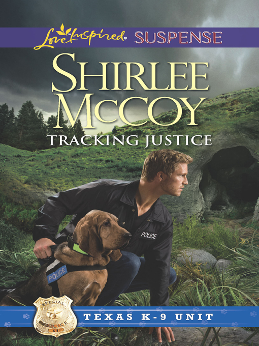 Title details for Tracking Justice by Shirlee McCoy - Available
