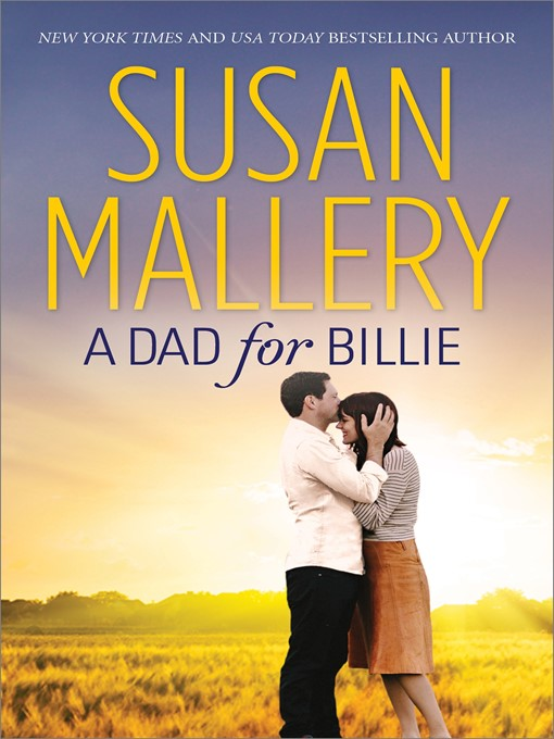 Title details for A Dad for Billie by Susan Mallery - Available