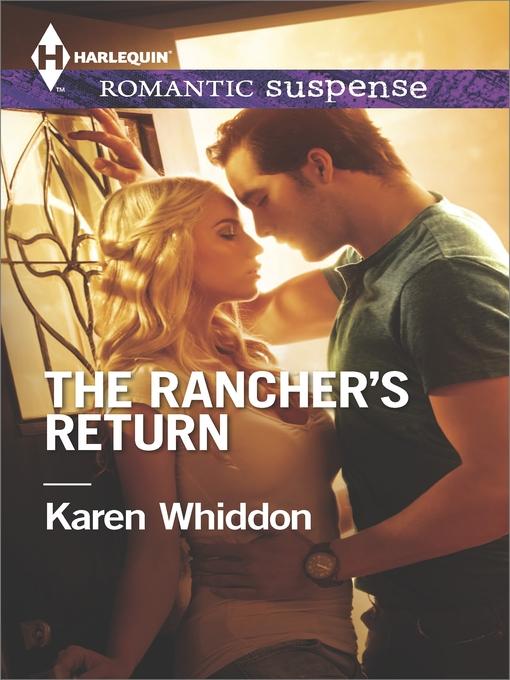 Title details for The Rancher's Return by Karen Whiddon - Available