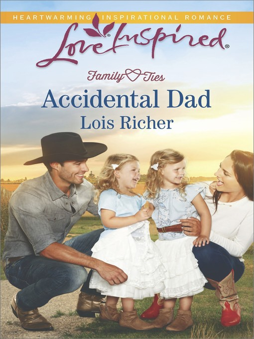 Title details for Accidental Dad by Lois Richer - Available