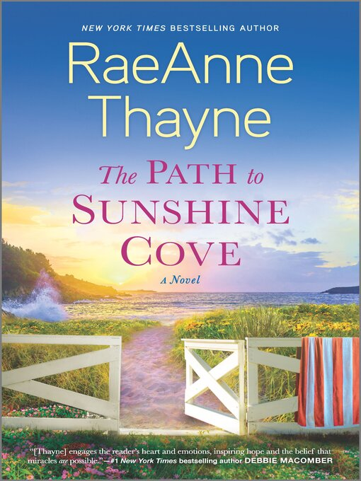 Title details for The Path to Sunshine Cove by RaeAnne Thayne - Wait list