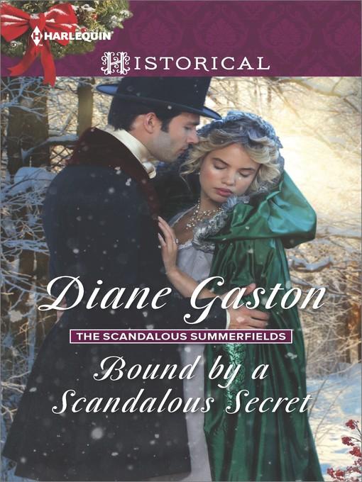 Title details for Bound by a Scandalous Secret by Diane Gaston - Wait list