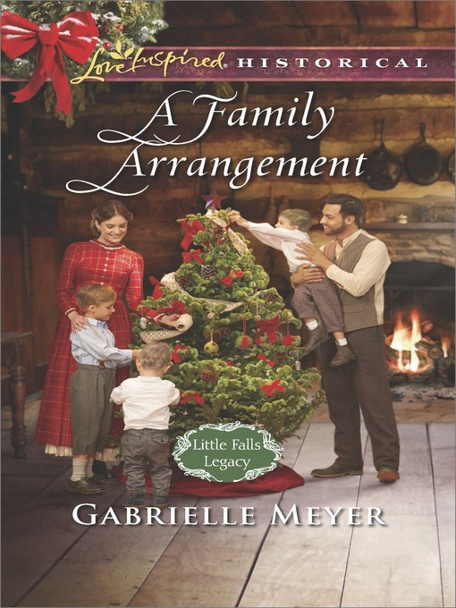 Title details for A Family Arrangement by Gabrielle Meyer - Available
