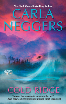 Title details for Cold Ridge by Carla Neggers - Available