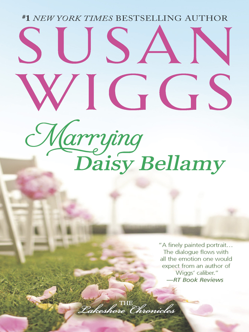 Title details for Marrying Daisy Bellamy by SUSAN WIGGS - Available
