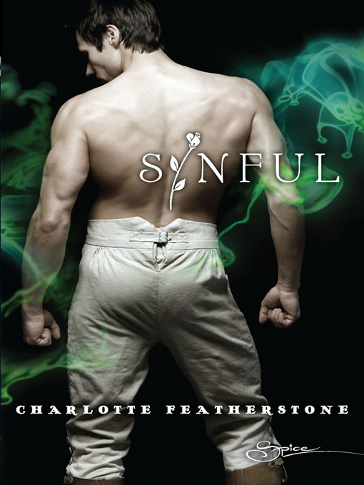Title details for Sinful by Charlotte Featherstone - Available