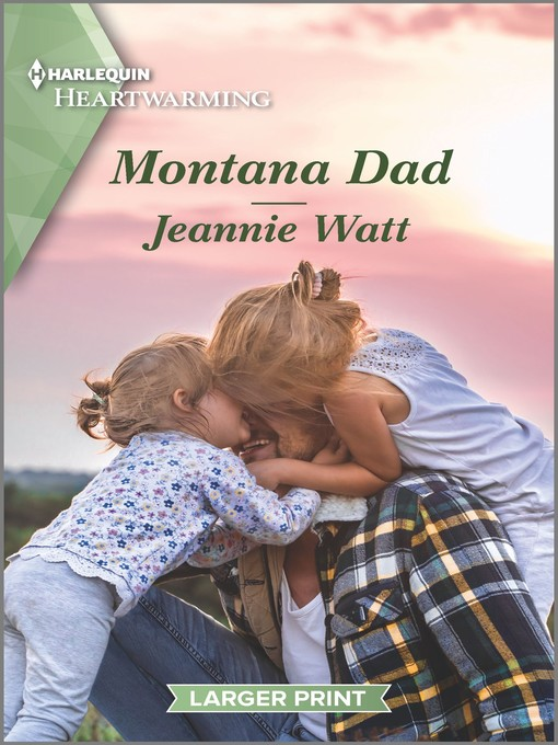 Title details for Montana Dad--A Clean Romance by Jeannie Watt - Available