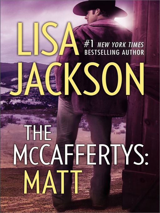 Title details for The McCaffertys: Matt by Lisa Jackson - Available
