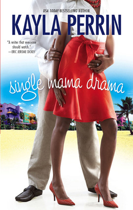 Title details for Single Mama Drama by Kayla Perrin - Wait list