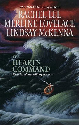 Title details for The Heart's Command: The Dream Marine\Undercover Operations\To Love and Protect by Rachel Lee - Available
