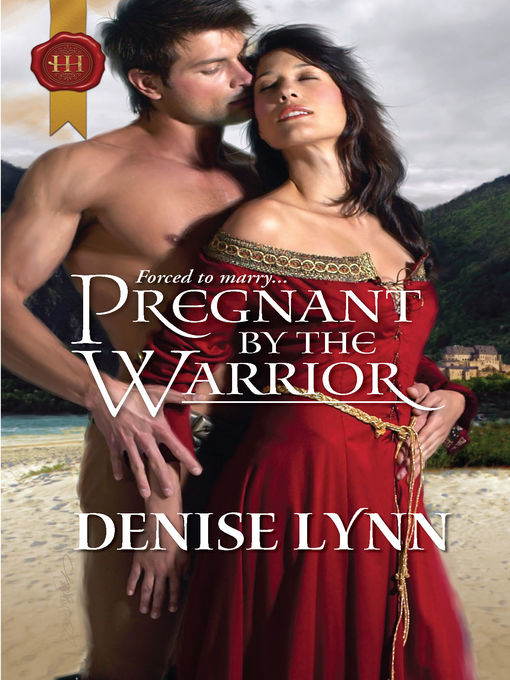 Title details for Pregnant by the Warrior by Denise Lynn - Wait list