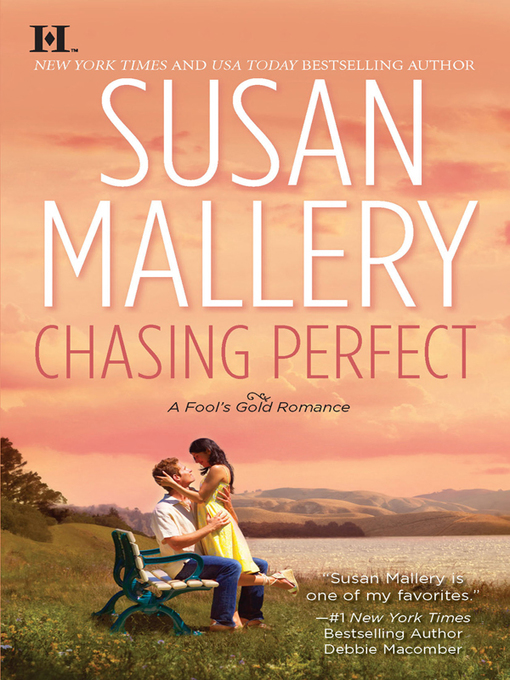Title details for Chasing Perfect by Susan Mallery - Wait list