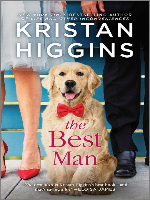 Title details for The Best Man by Kristan Higgins - Wait list