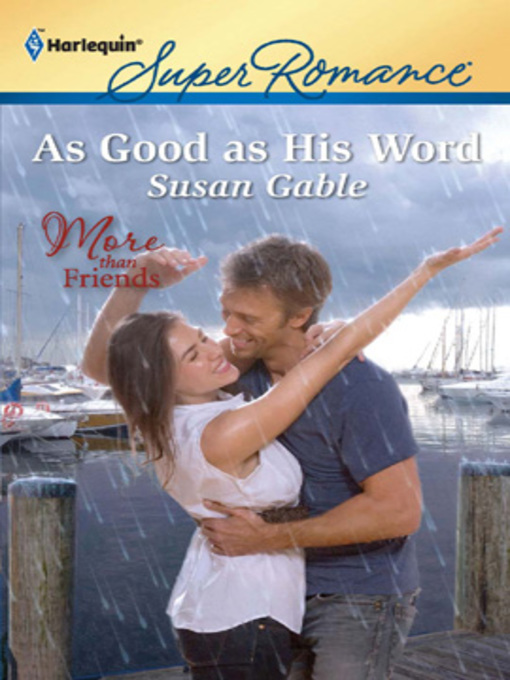 Title details for As Good as His Word by Susan Gable - Wait list