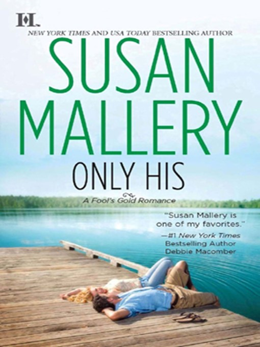 Title details for Only His by Susan Mallery - Available