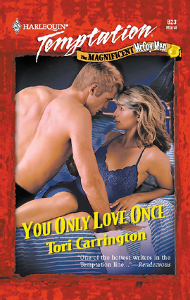 Title details for You Only Love Once by Tori Carrington - Available