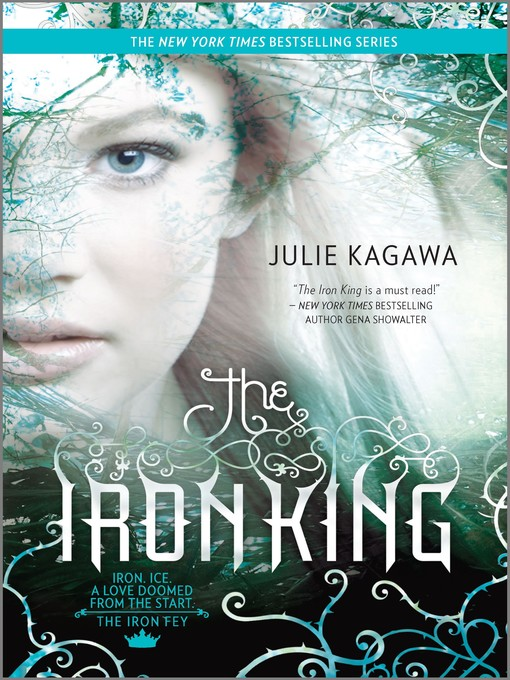 Title details for The Iron King by Julie Kagawa - Wait list