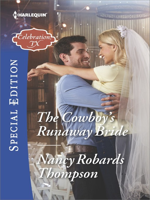 Title details for The Cowboy's Runaway Bride by Nancy Robards Thompson - Available