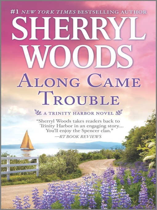 Title details for Along Came Trouble by Sherryl Woods - Wait list