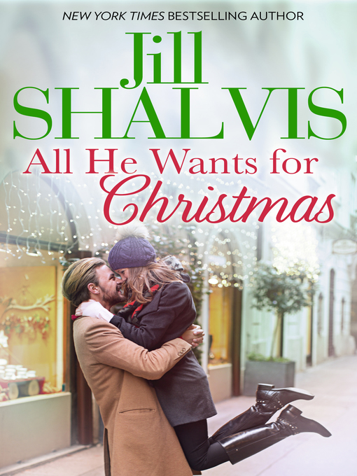 Title details for All He Wants for Christmas... by Jill Shalvis - Wait list