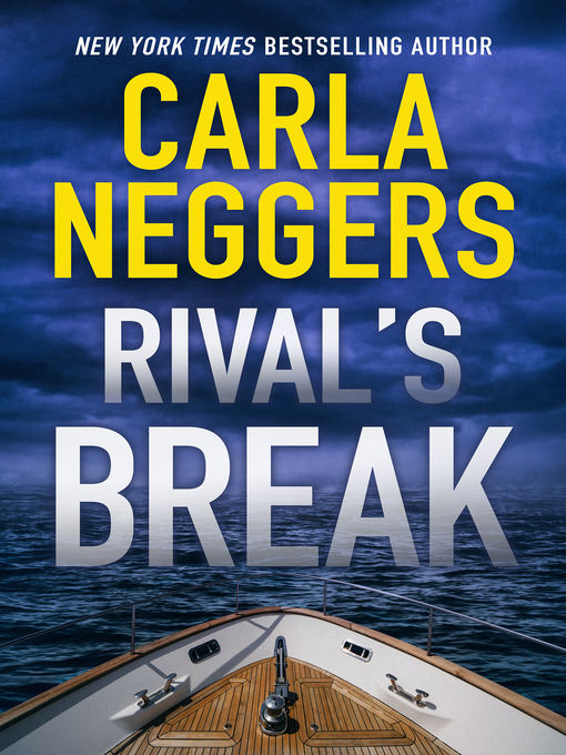Title details for Rival's Break by Carla Neggers - Wait list