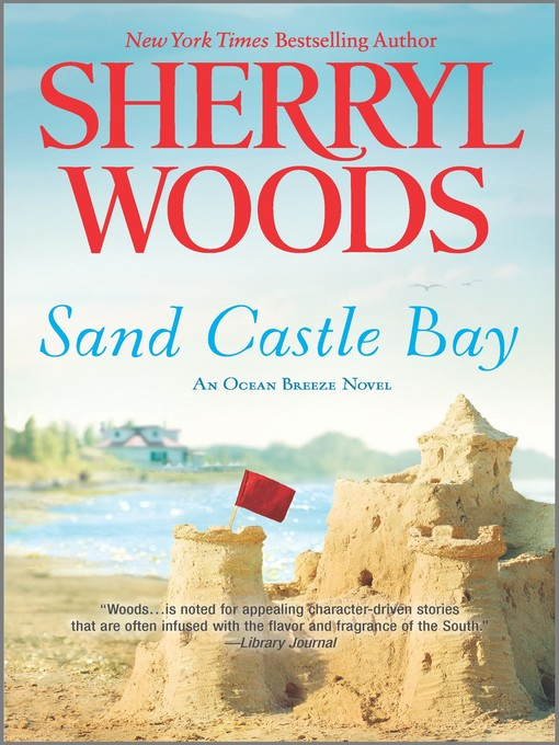 Title details for Sand Castle Bay by Sherryl Woods - Available