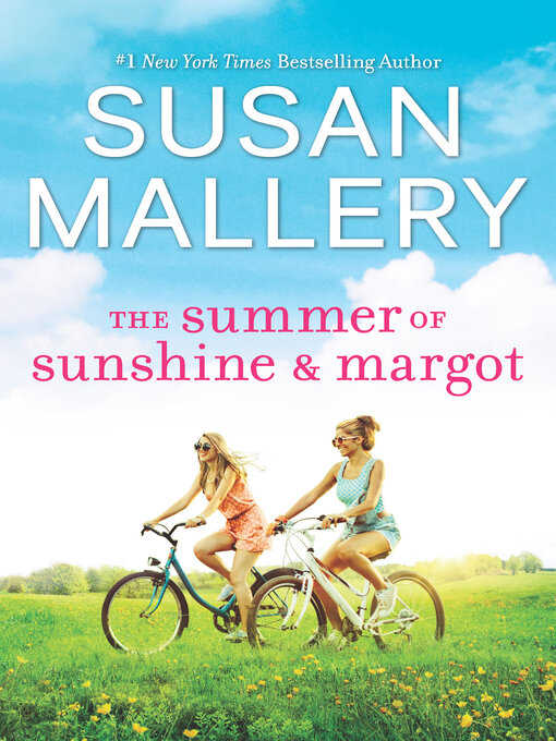 Title details for The Summer of Sunshine and Margot by Susan Mallery - Available