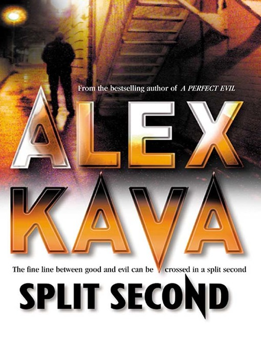 Title details for Split Second by Alex Kava - Wait list