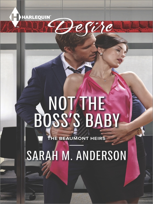 Title details for Not the Boss's Baby by Sarah M. Anderson - Available